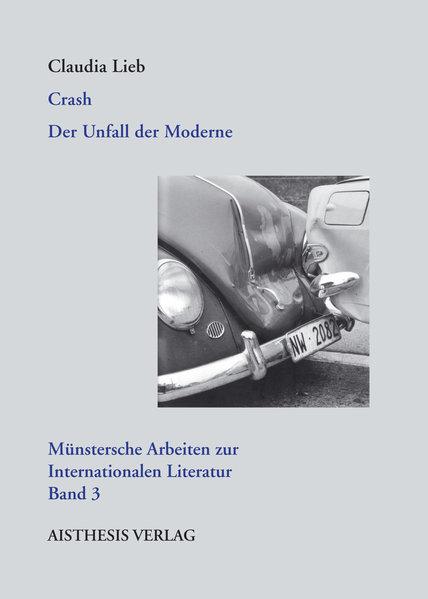 AISTHESIS - Lieb, Claudia: Crash