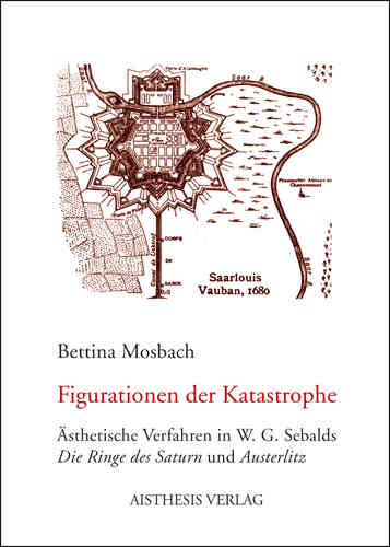 Mosbach, Bettina: Figurationen der Katastrophe