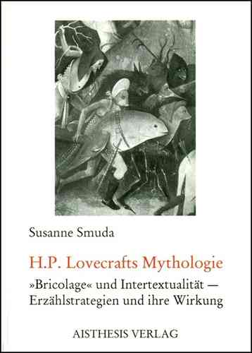 Smuda, Susanne: H.P. Lovecrafts Mythologie