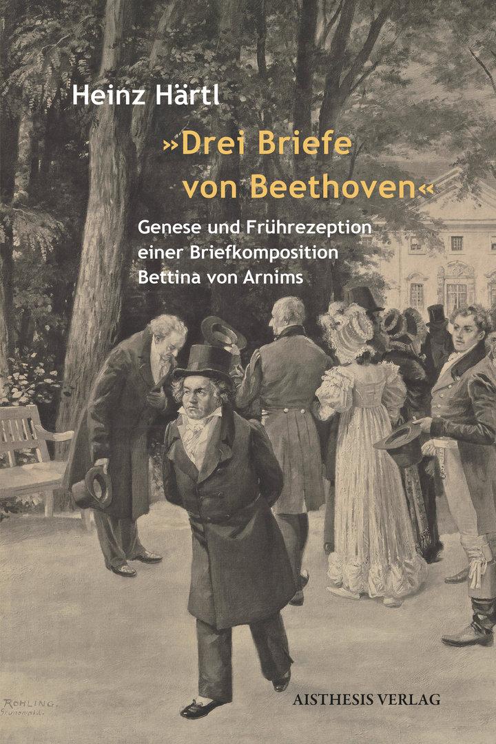 Briefe Beethoven : Härtl heinz quot drei briefe von beethoven aisthesis verlag