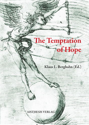 [E-Book] Berghahn, Klaus L. (Ed.): The Temptation of Hope