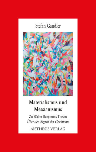 [E-Book] Gandler, Stefan: Materialismus und Messianismus