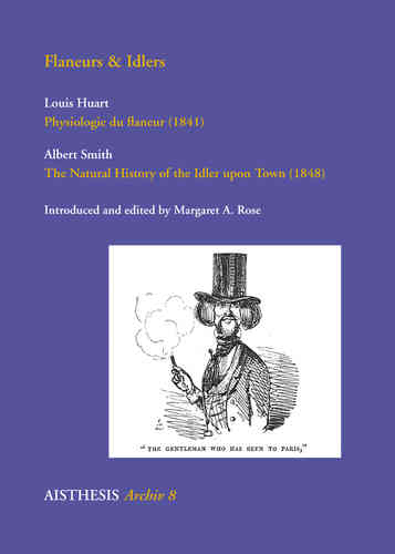 Huart, Louis: Physiologie du flaneur / Smith, Albert: The Natural History of the Idler upon Town