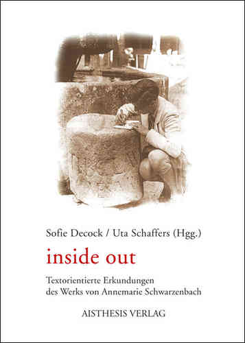 Decock, Sofie; Schaffers, Uta (Hgg.): inside out