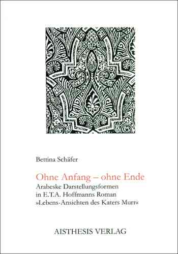 Schäfer, Bettina: Ohne Anfang - ohne Ende