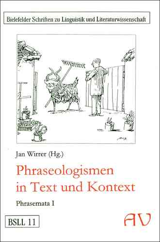 Wirrer, Jan (Hg.): Phraseologismen in Text und Kontext