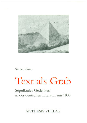 Kister, Stefan: Text als Grab