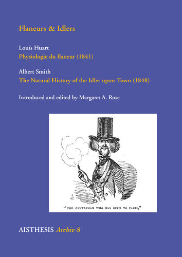 [E-Book] Huart, Louis: Physiologie du flaneur / Smith, Albert: The Natural History of the Idler
