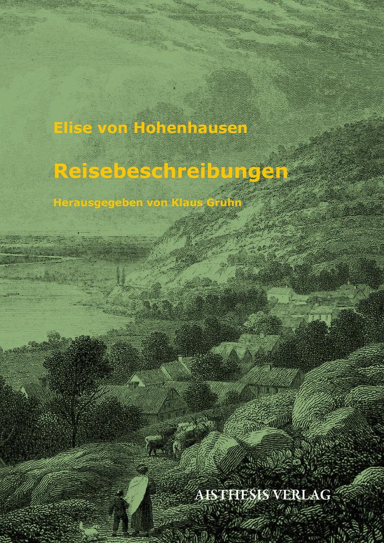 Elise von Hohenhausen: Reisebeschreibungen
