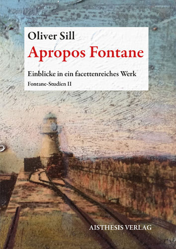 Sill, Oliver: Apropos Fontane